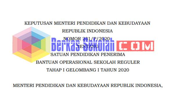 Kepmendikbud Nomor 231 P 2020 tentang Penerima Dana BOS Gelombang 1 Tahun 2020