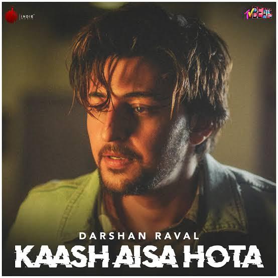 Kaash Aisa Hota Love Song Lyrics, Sung By Darshan Raval