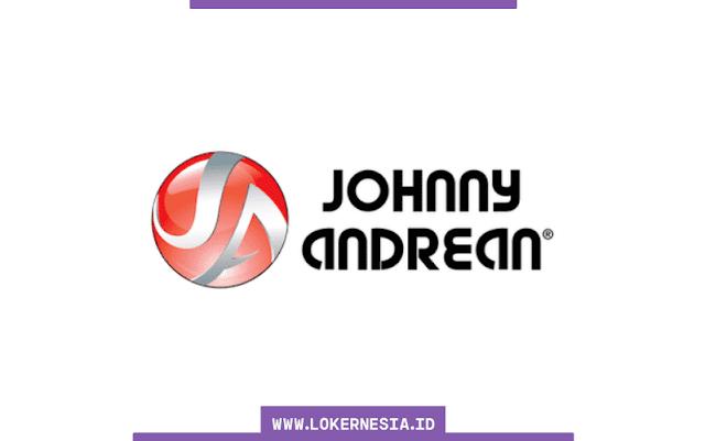 Lowongan Kerja Terbaru Johnny Andrean Group Agustus  SUMSEL LOKER: Lowongan Kerja Terbaru Johnny Andrean Group Agustus 2021