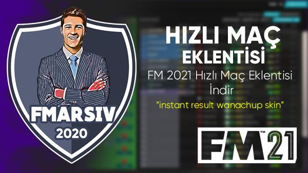 fm 2021 hızlı maç eklentisi indir