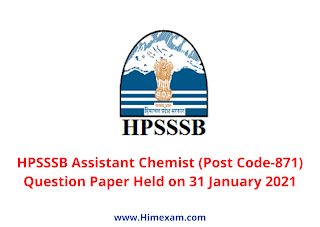 HPSSSB Assistant Chemist (Post Code-871) Question Paper Held on 31 January 2021