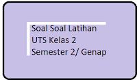 Download dan dapatkan Soal Latihan UTS Genap Matematika kTSp semester 2 terbaru pembagian dan perkalian 2016