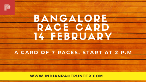 Bangalore Race Card 14 February, Race Cards,