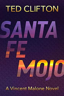 Santa Fe Mojo - mystery free book promotion Ted Clifton