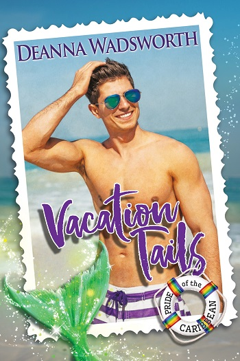 Vacation Tails by Deanna Wadsworth