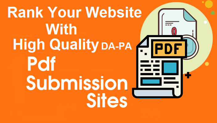 High Quality PA/DA PDF Submission Sites List For SEO