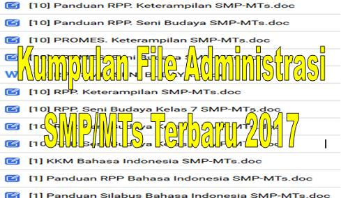 Kumpulan File Administrasi SMP/MTs Terbaru 2017