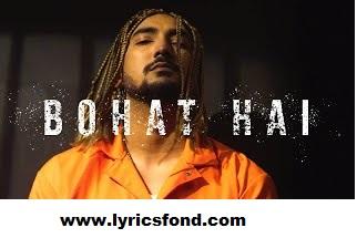 BOHAT HAI Lyrics- Kay Singh(New Hip hop Song)