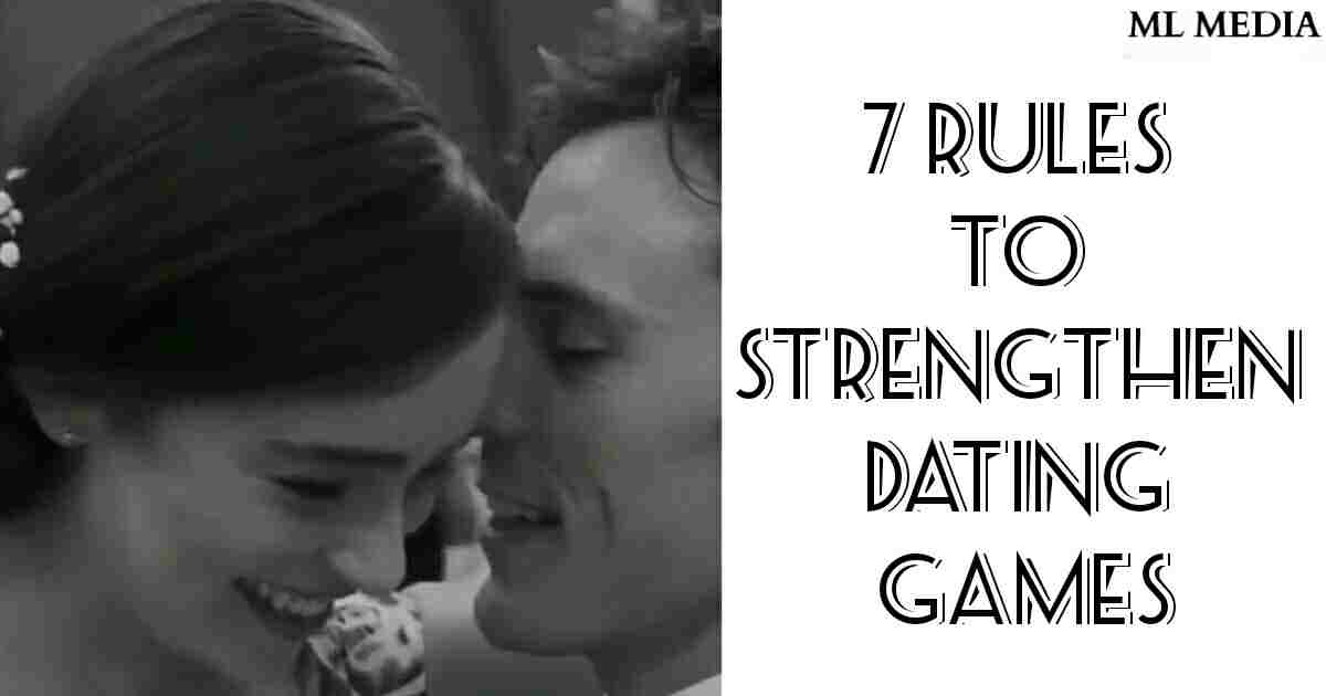 7 rules for dating