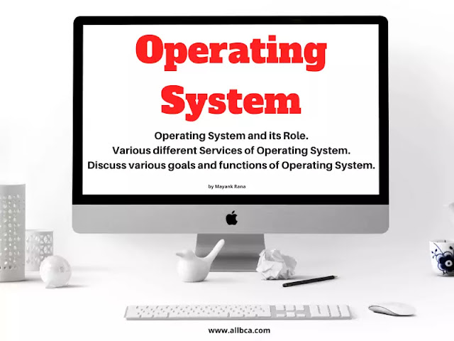 operating-system-and-its-types-role-services-goals-functions
