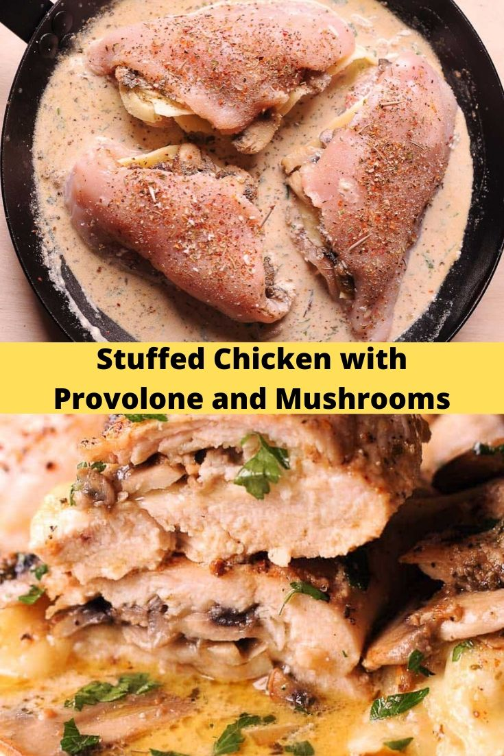 Stuffed Chicken with Provolone and Mushrooms