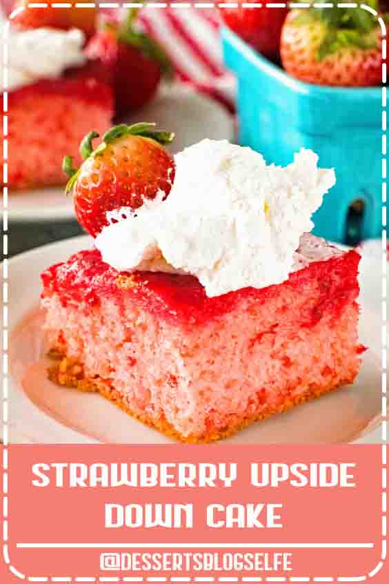 Delicious Upside Down Strawberry Cake that starts with a box cake mix and is infused with fresh strawberries! This is perfect for entertaining guests or just because you want something sweet! So easy anyone can make it! #DessertsBlogSelfe #DessertsforParties #cake #simple