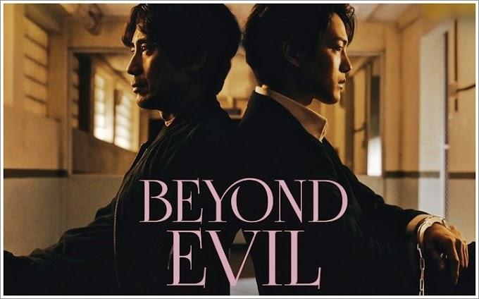 Drama Korea | Beyond Evil (2021)