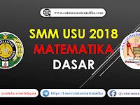 Pembahasan Seleksi Mandiri USU 2018 Matematika Dasar [IPS dan IPA]