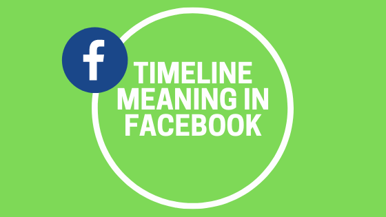 Timeline Meaning In Facebook