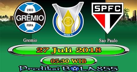 Prediksi Bola855 Gremio vs Sao Paulo 27 Juli 2018