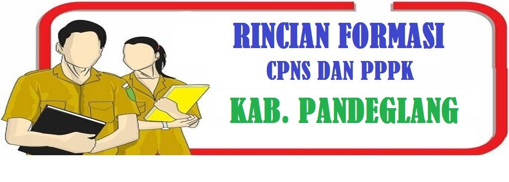 Rincian Formasi CPNS dan PPPK Kabupaten Pandeglang Tahun 2021