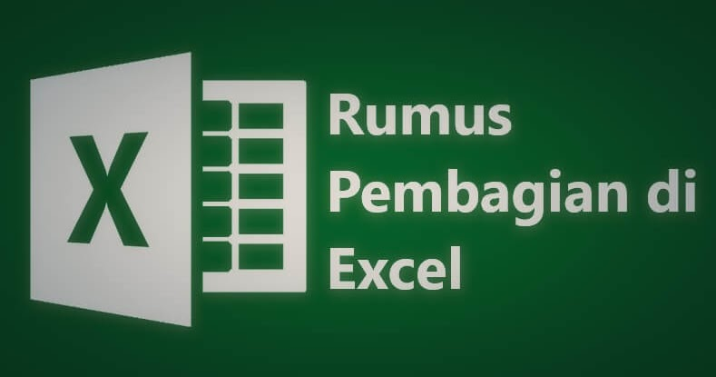 Cara Mudah Membagi Angka di Excel