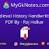 India Medieval History Handwritten Notes PDF By - Raj Holkar