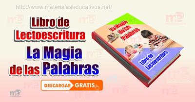 Libro de Lectoescritura La Magia de las Palabras