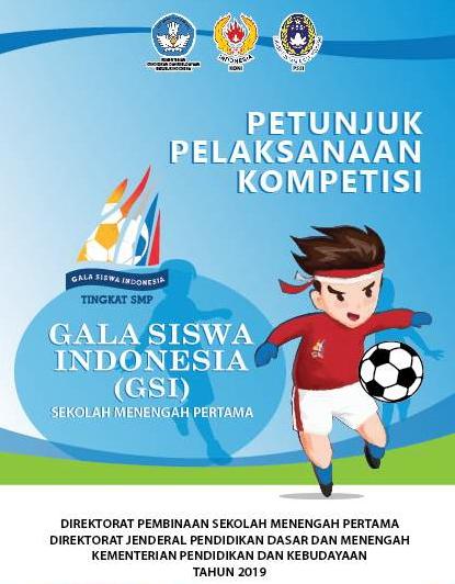 Gala Siswa Indonesia ( GSI) Jenjang SMP Tahun 2019