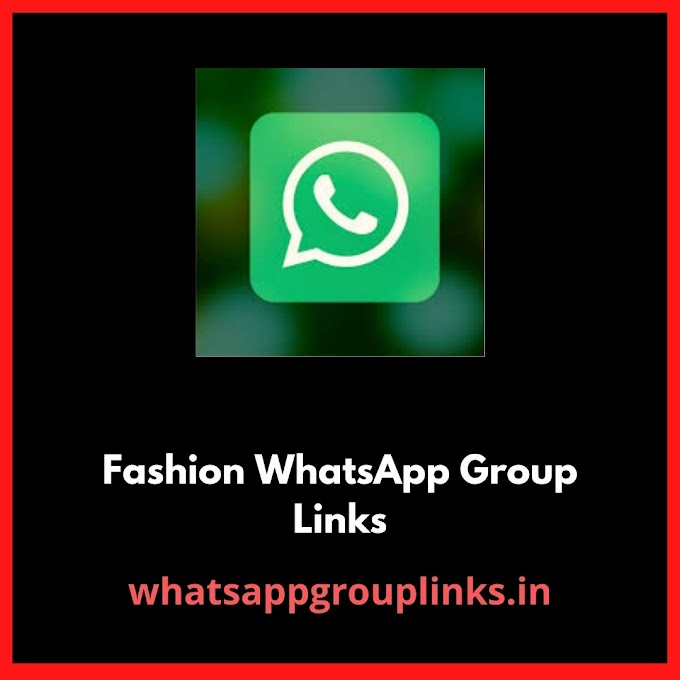 Fashion WhatsApp Group Links