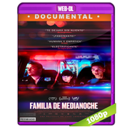 Familia de medianoche (2019) WEB-DL 1080p Audio Latino