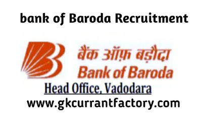 Bank of Baroda, bank of Baroda Recruitment, bank of Baroda 2019