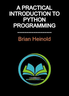 A Practical Introduction to Python Programming (Brian Heinold)