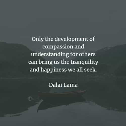 Famous quotes and sayings by Dalai Lama