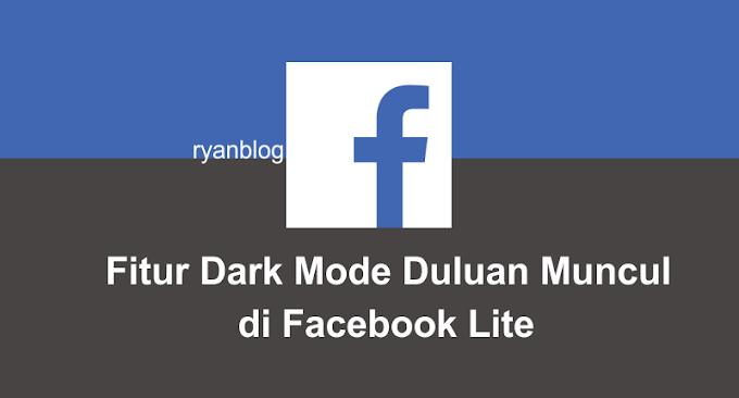 Mengaktifkan Fitur Dark Mode di Facebook Lite