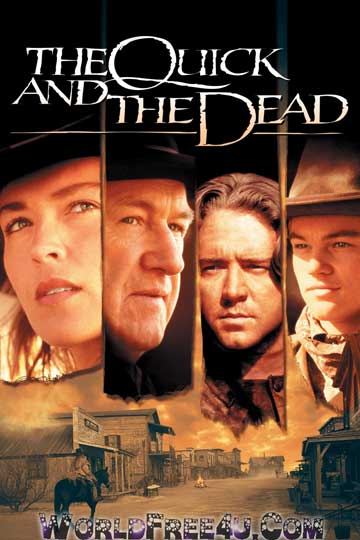 Poster Of The Quick and the Dead (1995) Full Movie Hindi Dubbed Free Download Watch Online At worldfree4u.com