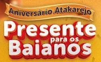 Aniversário Atakarejo Atakadista Presente para os baianos aniversarioatakarejo.com.br