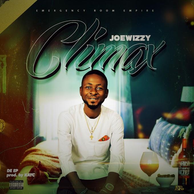 EP: Joewizzy - Climax (Prod. KayC)