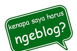 Alasan Mengapa Kita Ngeblog