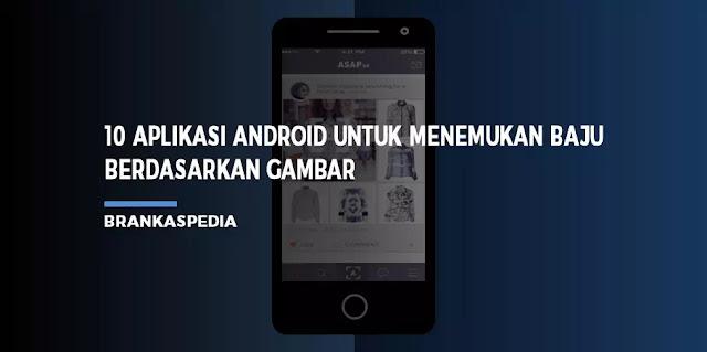 Aplikasi Android Untuk Menemukan baju Berdasarkan Gambar