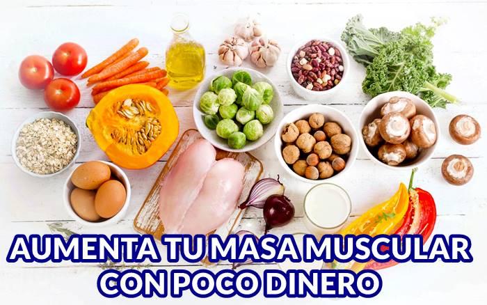 Alimentos baratos para incrementar la masa muscular