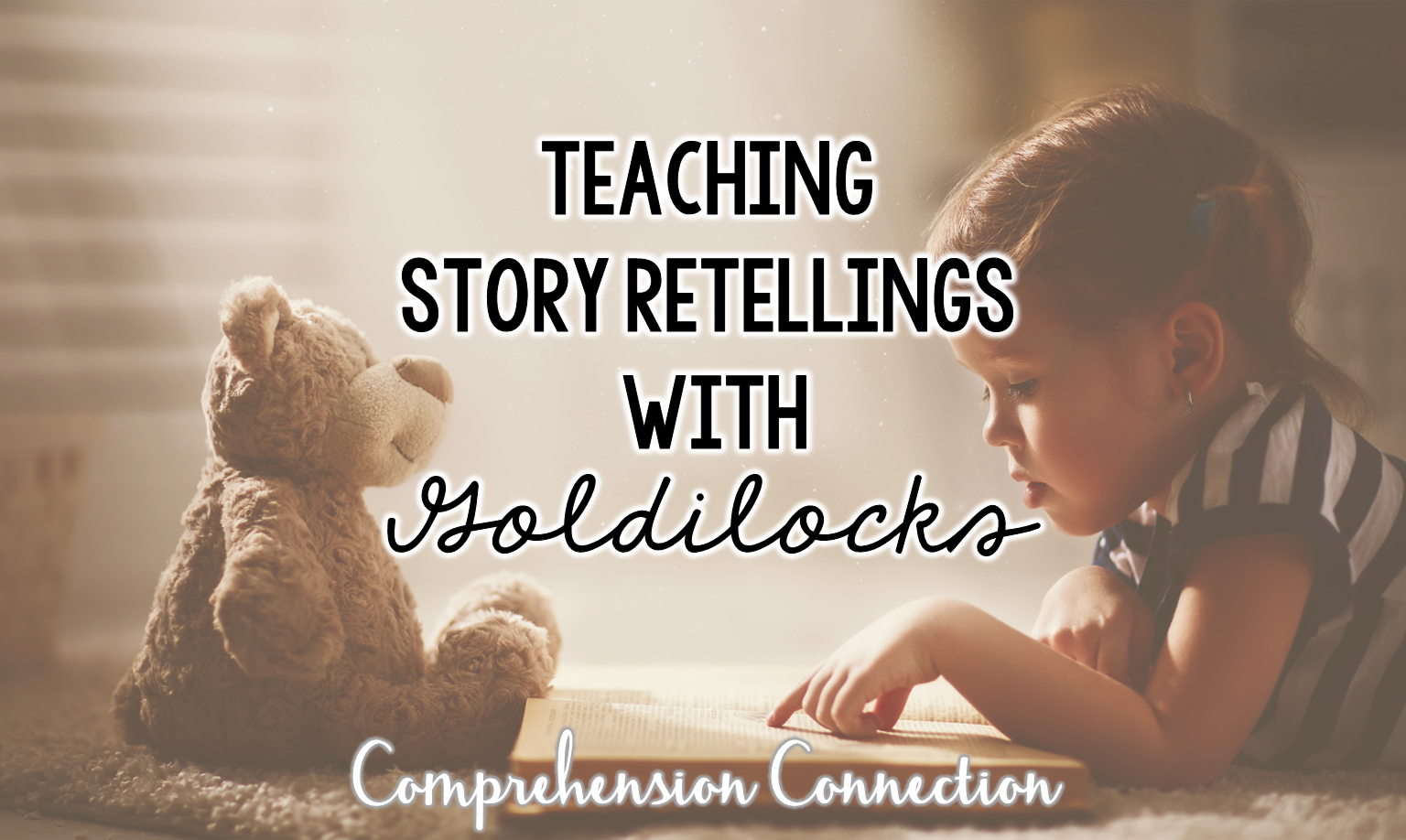 This post explains why teaching story retellings and includes several teaching tips and freebies featuring Goldilocks and the Three Bears by James Marshall.