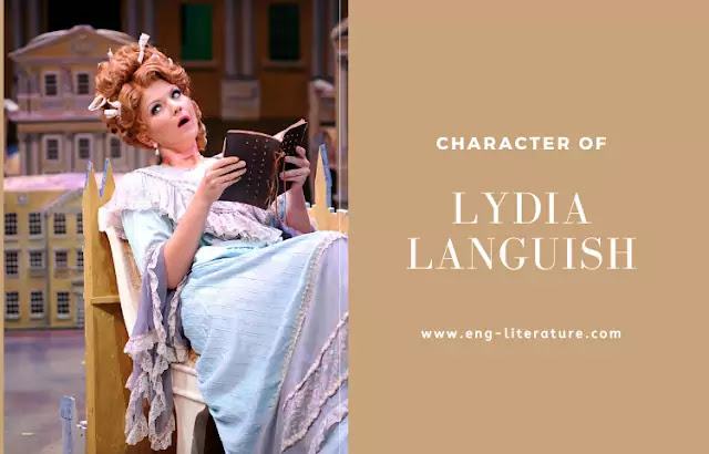 """Character Sketch of Lydia Languish in Sheridan's """"The Rivals"""""""