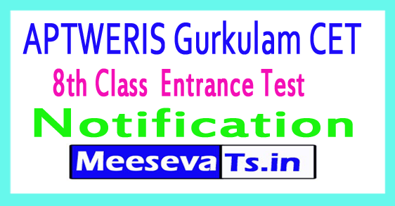 APTWERIS Gurkulam CET 8th Class  Entrance Test Notification