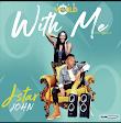 [Music] Jstar John - With me (prod. Willzbeatz)