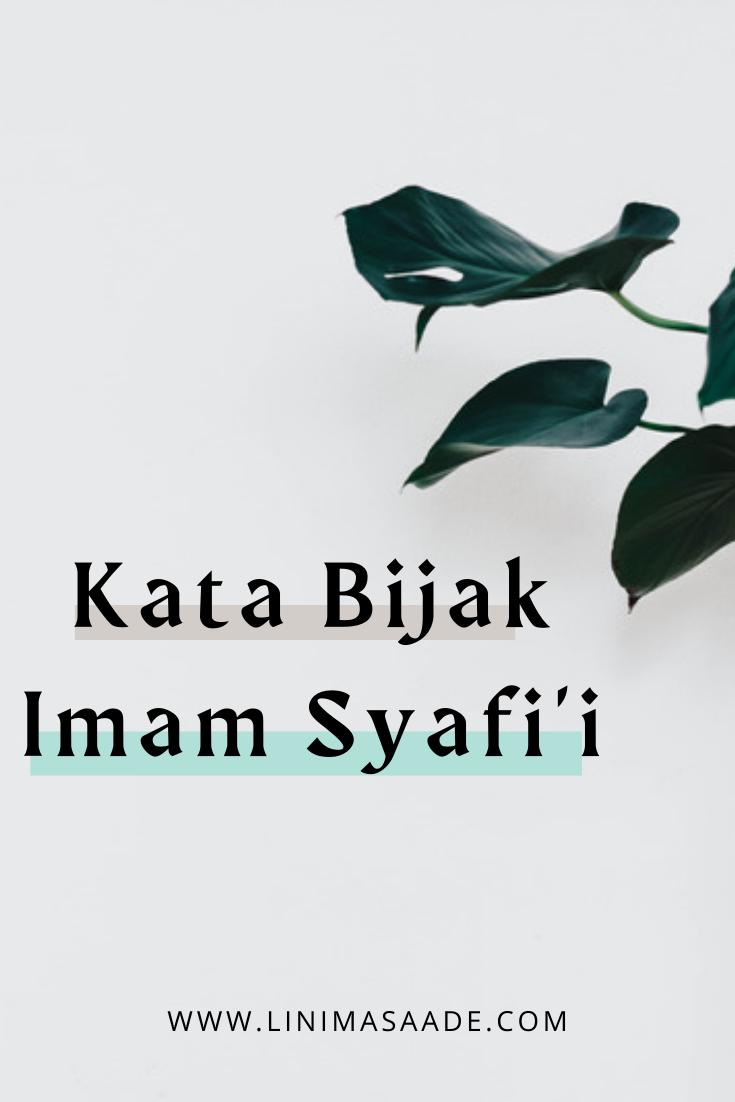 Kata Bijak Imam Syafi'i Penuh Makna dan Hikmah