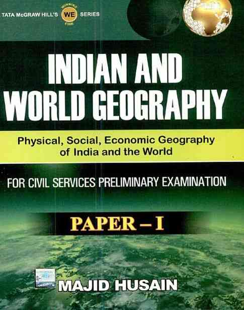 Indian and World Geography Paper 1 Book For Competitive Exams