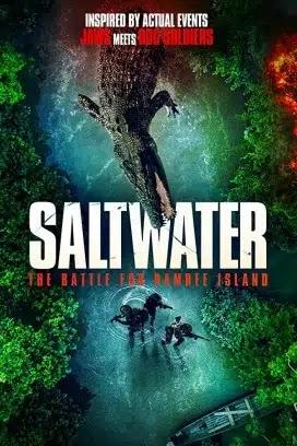 فيلم Saltwater: The Battle for Ramree Island 2021 مترجم اون لاين
