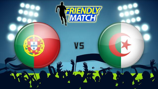 Portugal vs Algeria  Full Match Replay 07 June 2018