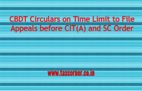 cbdt-circulars-on-time-limit-to-file-appeals-before-cit-a-and-sc-order