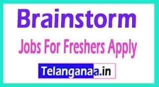 Brainstorm Recruitment Jobs For Freshers Apply