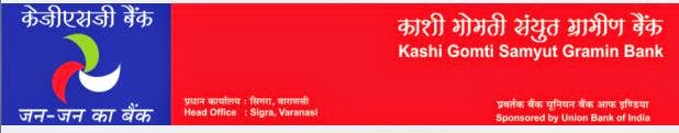RRB CWE IV Jobs :- KASHI GOMTI SAMYUT GRAMIN BANK RECRUITMENT 2015