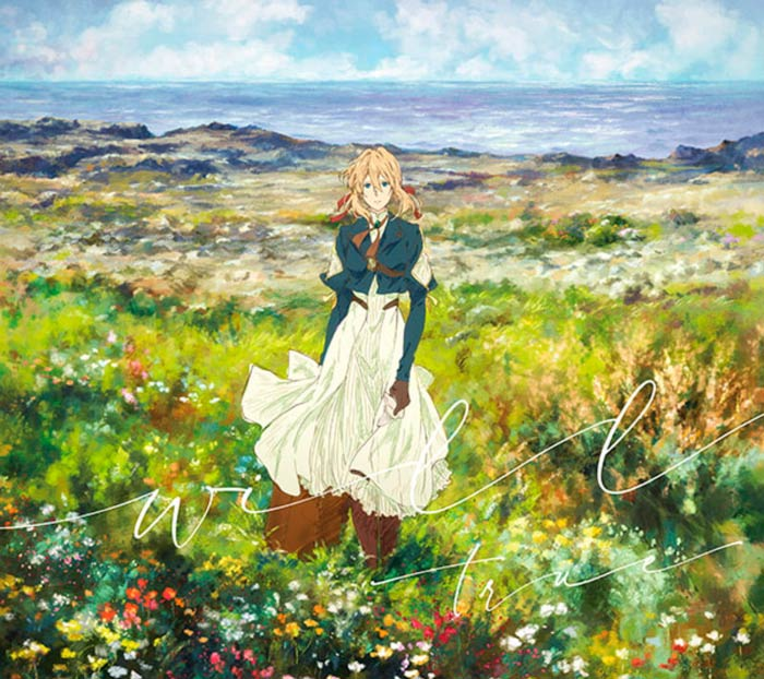 Will single (tema principal del film Violet Evergarden) - True - portada