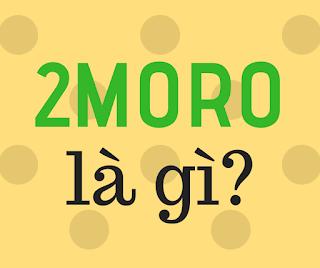 2moro là gì